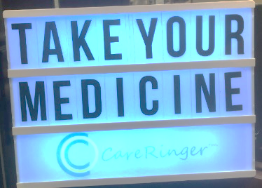 lightbox saying TAKE YOUR MEDICINE